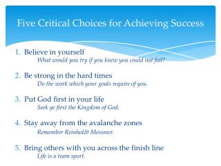 Five Critical Choices for Achieving Success