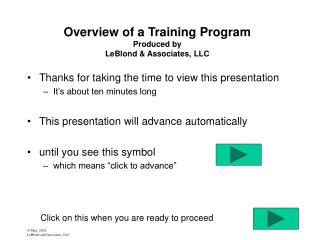 Overview of a Training Program  Produced by  LeBlond & Associates, LLC