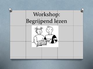Workshop: Begrijpend lezen