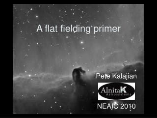 A flat fielding primer