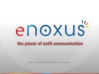 Presentation  for Information  Networks