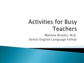 Activities for Busy Teachers