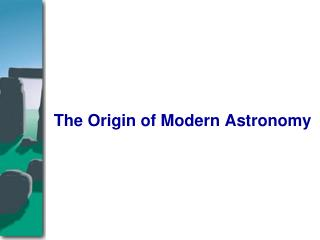 The Origin of Modern Astronomy