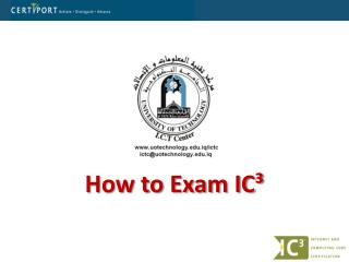 How to Exam IC³