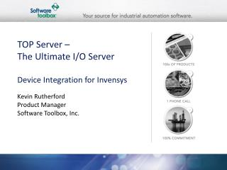 TOP Server – The Ultimate I/O Server Device Integration for Invensys