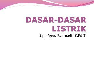 DASAR-DASAR LISTRIK