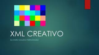 XML CREATIVO