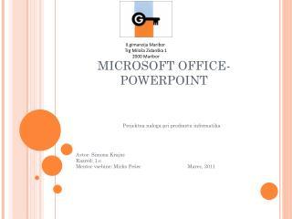 MICROSOFT OFFICE- POWERPOINT