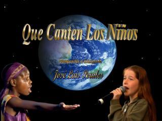 Que Canten Los Niños