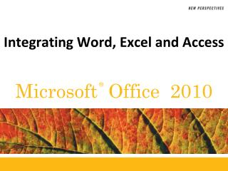 Integrating Word, Excel  and Access