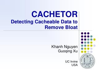 CACHETOR Detecting Cacheable Data to Remove Bloat