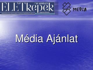 Média Ajánlat