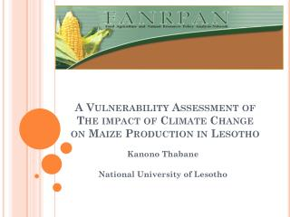 A Vulnerability Assessment of The impact of Climate Change on Maize Production in Lesotho