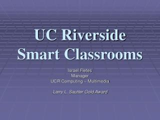 UC Riverside Smart Classrooms