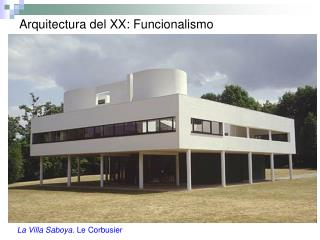 Arquitectura del XX: Funcionalismo