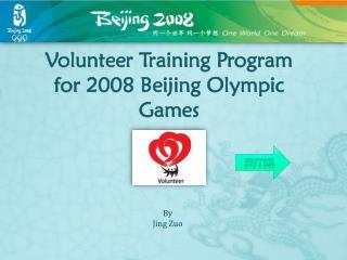 Volunteer Training Program for 2008 Beijing Olympic Games