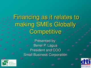 Financing as it relates to making SMEs Globally Competitive