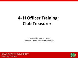 4- H Officer Training: Club Treasurer