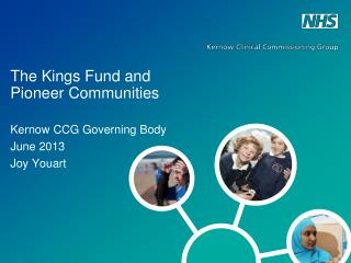 The Kings Fund and Pioneer Communities