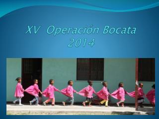 XV  Operación Bocata 2014