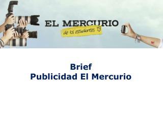 Brief Publicidad El Mercurio