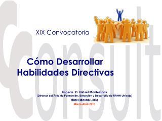 Cómo Desarrollar  Habilidades Directivas