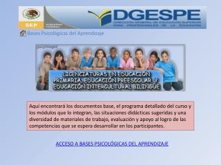 ACCESO A  BASES PSICOLÓGICAS DEL APRENDIZAJE