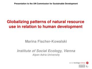 Globalizing patterns of natural resource use in relation to human development