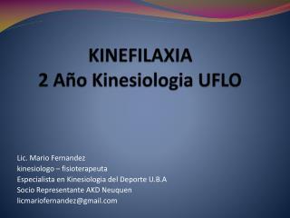 KINEFILAXIA 2 Año Kinesiologia UFLO