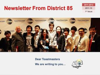 Dear Toastmasters We are writing to you�