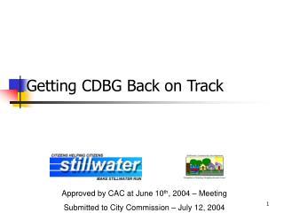 Getting CDBG Back on Track