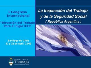 La Inspección del Trabajo  y de la Seguridad Social ( República Argentina )