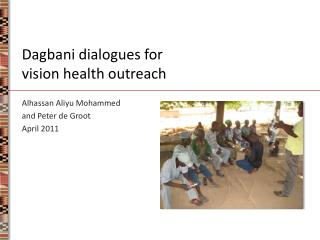 Dagbani dialogues for  vision health outreach