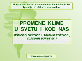 Ministarstvo za �tite �ivotne sredine Republike  Srbije Agencija za  za�titu �ivotne sredine