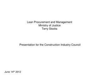 Lean Procurement and Management Ministry of Justice Terry Stocks