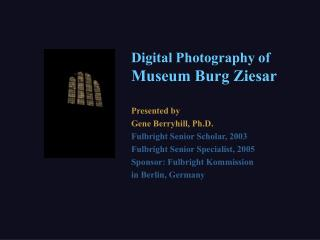 Digital Photography of  Museum Burg Ziesar
