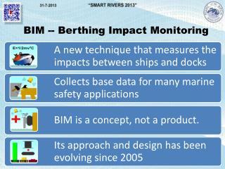 BIM -- Berthing Impact Monitoring