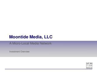 Moontide Media, LLC