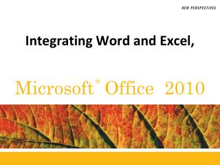 Integrating Word and Excel ,
