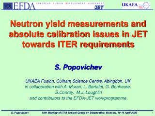 Neutron yield measurements and absolute calibration issues in JET towards ITER requirements