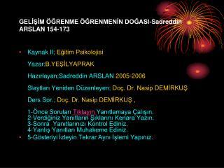 GELİŞİM ÖĞRENME ÖĞRENMENİN DOĞASI-Sadreddin ARSLAN 154-173