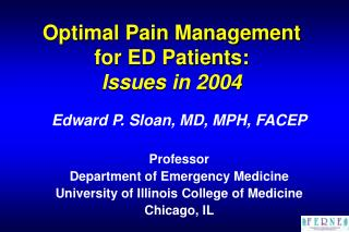 Optimal Pain Management for ED Patients: Issues in 2004