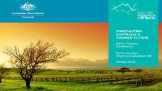 FORECASTING AUSTRALIA'S TOURISM FUTURE