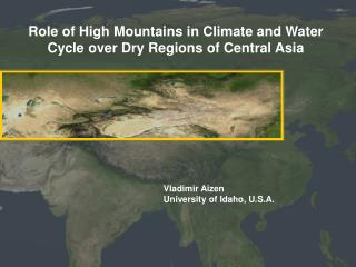 Role of High Mountains in Climate and Water Cycle over Dry Regions of Central Asia