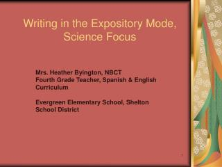 Writing in the Expository Mode, Science Focus