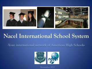 - Your international network of American High Schools-