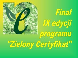 Finał IX edycji programu