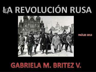 LA REVOLUCI�N RUSA