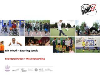 Nik Trivedi – Sporting Equals