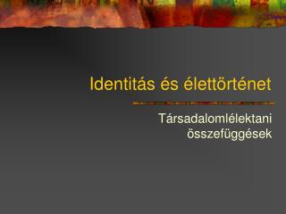 Identit�s �s �lett�rt�net